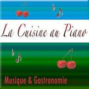 La Cuisine au Piano